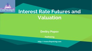 Explaining Interest Rate Futures and Valuation