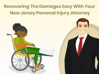 Recovering The Damages Easy With Your New Jersey Personal Injury Attorney