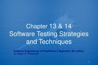 Chapter  13 & 14 Software Testing Strategies and Techniques