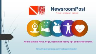 Latest Health Tips, Active Lifestyle News  & Fashion Trends | NewsroomPost