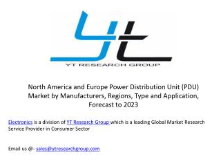 North America and Europe Power Distribution Unit (PDU) Market by Manufacturers, Regions, Type and Application, Forecast