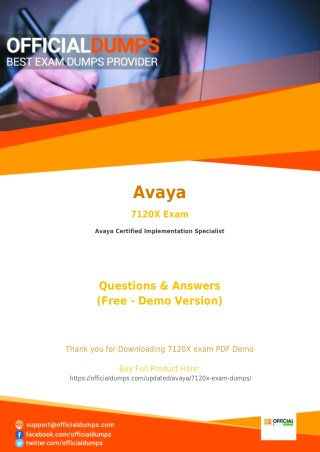 7120X Exam Questions - Are you Ready to Take Actual Avaya 7120X Exam?