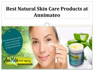Best All in one Anti-aging Products  at Annimateo