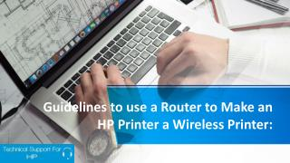 Guidelines to use Router to Make an HP Printer a Wireless Friendly