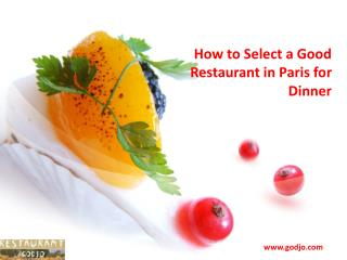 How to Select a Good Restaurant in Paris for Dinner