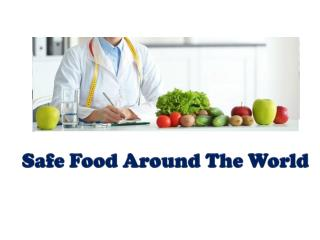 A Vision of Safe Food Around The World With GFSI Certification