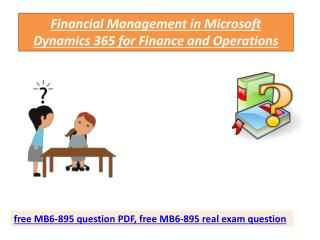 MB6-895 Latest Real Exam Study Questions | MB6-895 Dumps