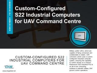 Custom-Configured S22 Industrial Computers for UAV Command Centre