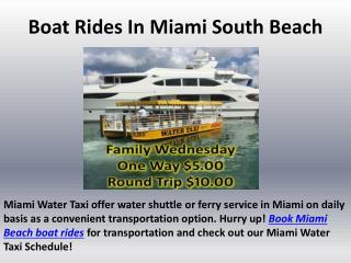 Boat Rides In Miami South Beach