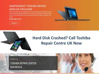 Hard Disk Crashed? Call Toshiba Repair Centre UK Now