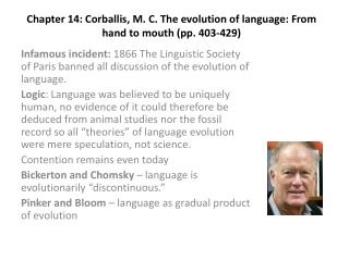 Chapter  14:  Corballis , M. C. The evolution of language: From hand to mouth (pp. 403-429)