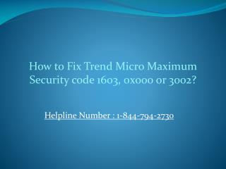 How to Fix Trend Micro Maximum Security code 1603, 0x000 or 3002?