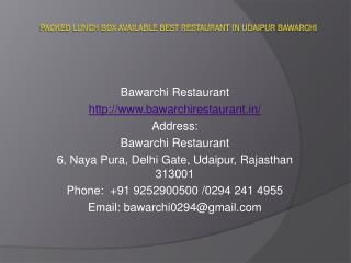 Packed Lunch Box available Best Restaurant in Udaipur Bawarchi