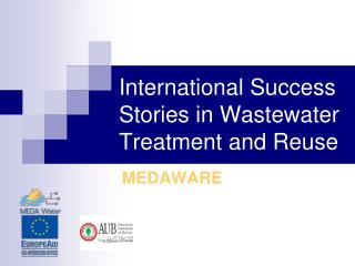 International Success Stories in Wastewater Treatment and Reuse