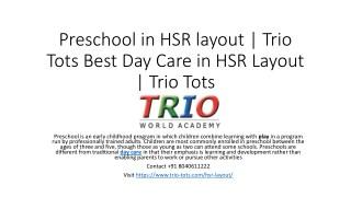 Preschool in HSR layout