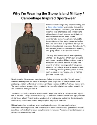 Why I'm Wearing the Stone Island Military Camouflage Inspired Sportswear