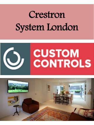 Crestron System London