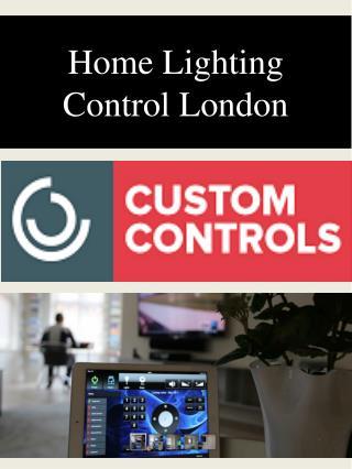 Home Lighting Control London