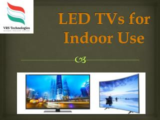LED TVs for Indoor Use