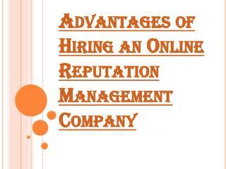 Benefits of Employing Online Reputation Management Company