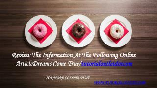 Review The Information At The Following Online ArticleDreams Come True/tutorialoutletdotcom