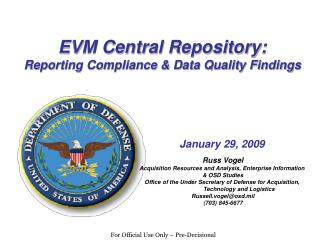EVM Central Repository: Reporting Compliance  Data Quality Findings