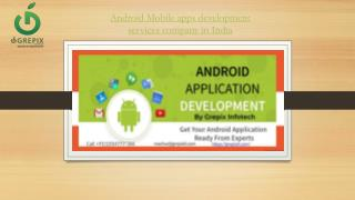 Affordable Android Mobile apps development services company in India