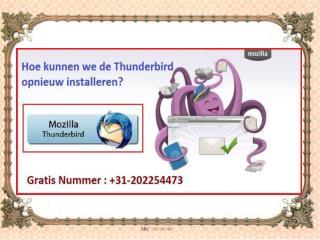 Hoe kunnen we de Thunderbird opnieuw installeren?