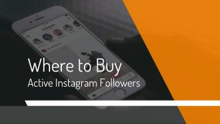 Where to Buy Active Instagram Followers