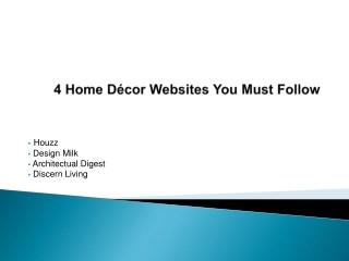 4 Home Decor Websites You Must Follow