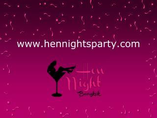 Hen Nights Presentation