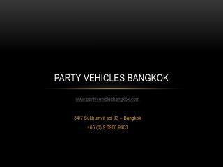 Party Vehicles Bangkok