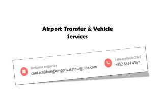 Airport Transfer & Vehicle Services