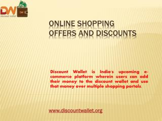 Online Shopping Offers and Discounts | Discount Wallet
