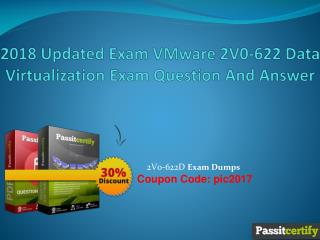 2018 Updated Exam VMware 2V0-622 Data Virtualization Exam Question And Answer