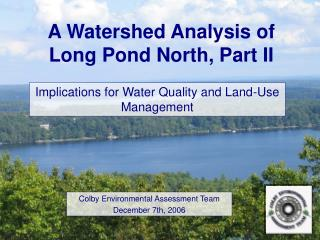 A Watershed Analysis of Long Pond North, Part II