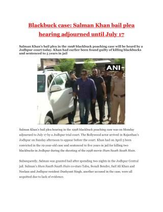 Blackbuck Case - Salman Khan Bail Plea Hearing Adjourned Until July 17