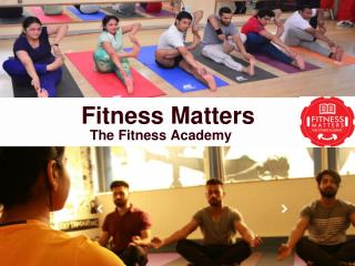 Full Yoga Certificate Courses Training in Fitness Matters