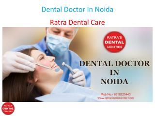 Dental Doctor In Noida