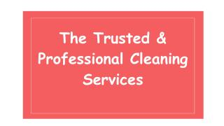 The Trusted & Professional Cleaning Services in Dubai