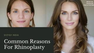 Common Reasons For Rhinoplasty