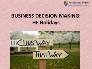 Business Decision Making : Business Principle Activities