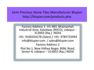 Semi Precious Stone Tiles Manufacturer Blupier