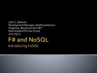 F# and  NoSQL Introducing  FoSQL