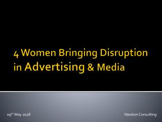4 Women Bringing Disruption in Advertising & Media