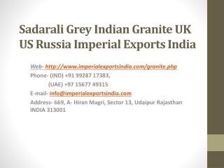 Sadarali Grey Indian Granite UK US Russia Imperial Exports India