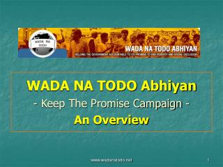 WADA NA TODO Abhiyan - Keep The Promise Campaign - An Overview