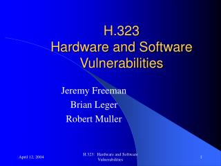 H.323 Hardware and Software Vulnerabilities