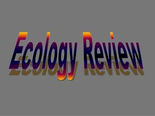 Ecology Review
