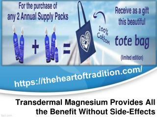 Transdermal Magnesium Provides All the Benefit Without Side-Effects
